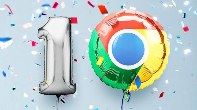 谷歌 Google Chrome 瀏覽器 10 歲重大變革與更新